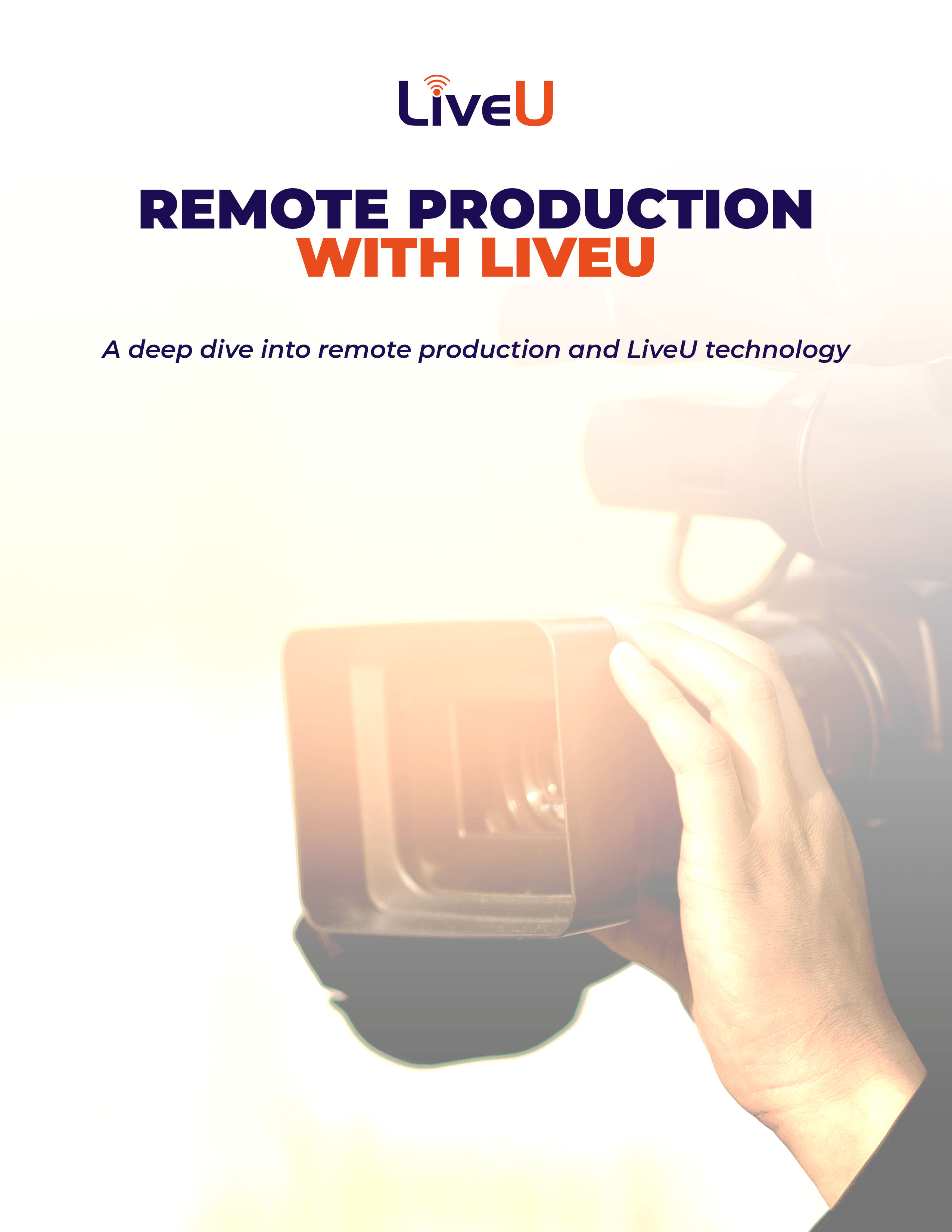 Remote Production with LiveU