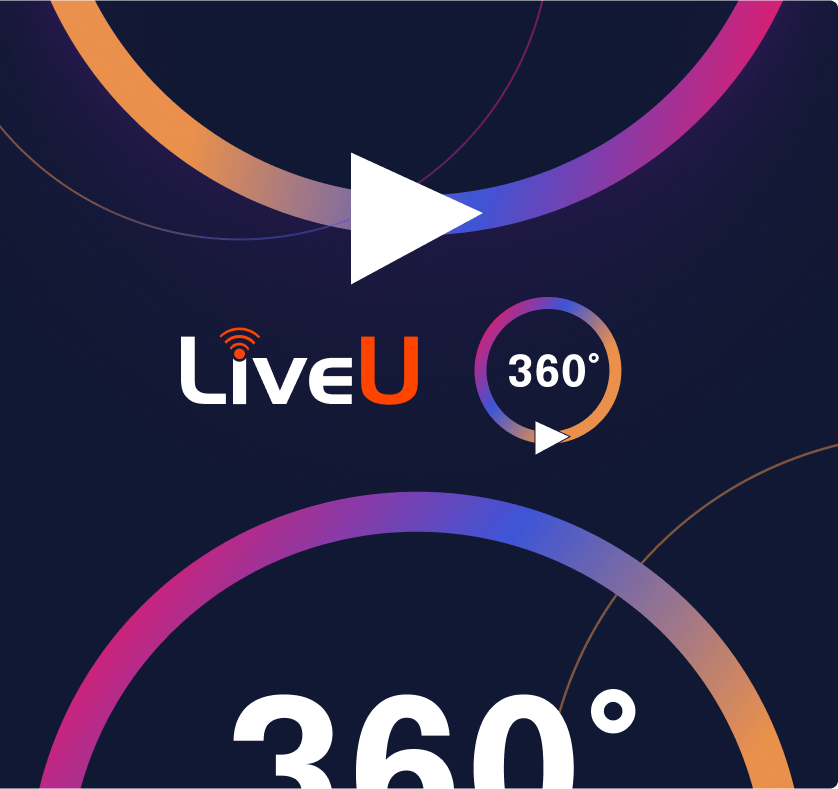 Part of your LiveU 360° subscription